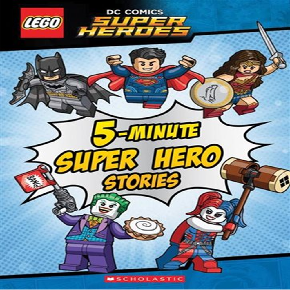 LEGO © DC SUPER HEROES: FIVE-MINUTE LEGO DC COMICS SUPER HERO STORIES