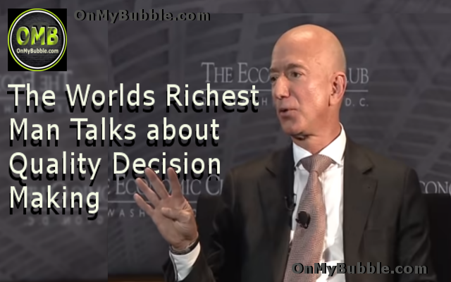 The Worlds Richest Man Talks about Quality Decision Making