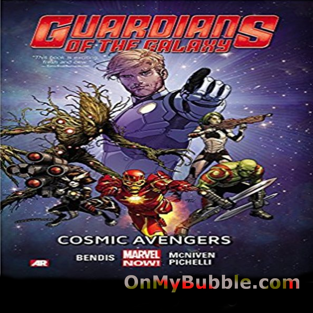 Guardians of the Galaxy Volume 1: Cosmic Avengers (Marvel Now) (Guardians of the Galaxy: Marvel Now) Paperback
